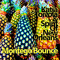 Katja Toivola & Spirit of New Orleans | Montego Bounce