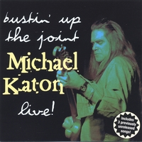Michael Katon | Bustin' Up The Joint Live!