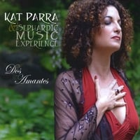 Kat Parra and The Sephardic Music Experience | Dos Amantes