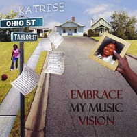 Katrise | Embrace My Music Vision