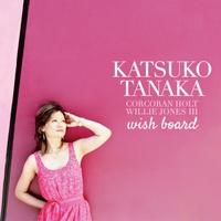 Katsuko Tanaka | Wish Board