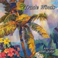 Kay Das | Trade Winds