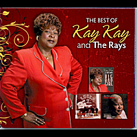 Kay Kay and the Rays | The Best of Kay Kay and the Rays