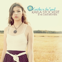 Kayla Stockert & the Como Brothers | Castles in the Sand