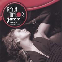 Kayla Taylor Jazz | A Night At Pacific & Vine