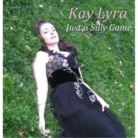 Kay Lyra | Just a Silly Game
