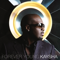 Kaysha | Forever Young