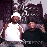 Kenny Brown And The Brotherhood | Kenny Brown And The Brotherhood