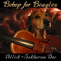 Karen Bentley Pollick & Julia Sakharova | Bebop for Beagles