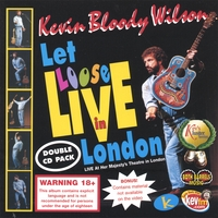 Kevin Bloody Wilson | Let Loose Live in London