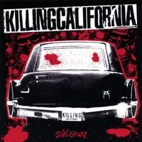 Killing California | Goin' South