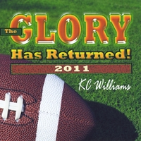 KC Williams | The Glory Has Returned - 2011