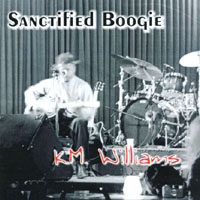KM Williams | Sanctified Boogie