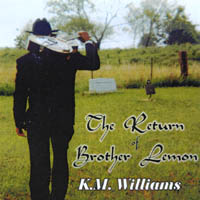 KM Williams | The Return Of Brother Lemon