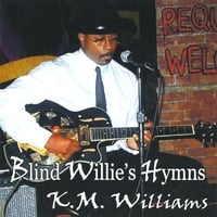 KM Williams | Blind Willie's Hymns