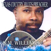 KM Williams | Texas Country Blues Preacher