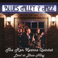 Ron Kearns | The Ron Kearns Quintet Live! At Blues Alley--Blues in the Alley