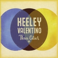 Keeley Valentino | Three Cities