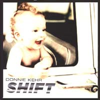 Donnie Kehr | Shift