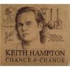 Keith Hampton: Chance & Change