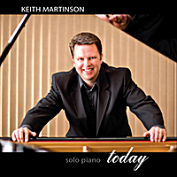 Keith Martinson | Today - Solo Piano