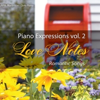 Keith Martinson | Piano Expressions Vol. 2 - Love Notes - Romantic Songs