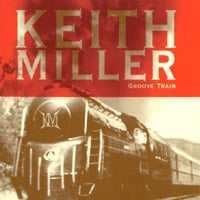 Keith Miller | Groove Train