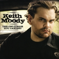 Keith Moody | The Only Ride You Can Get