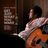 Keith Paine | Get Just What You Want