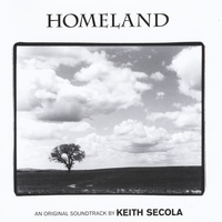Keith Secola | Homeland (Original Motion Picture Soundtrack)