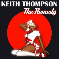 Keith Thompson | The Remedy