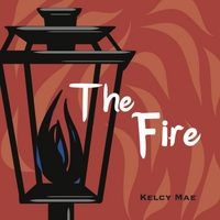 Kelcy Mae | The Fire - EP