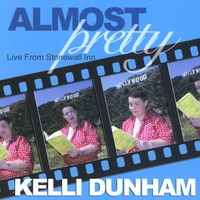 Kelli Dunham | Almost Pretty: Live From the Stonewall Inn
