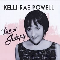 Kelli Rae Powell | Live At Jalopy