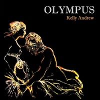 Kelly Andrew | Olympus (Limited Edition)
