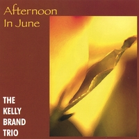 Kelly Brand | Afternoon In June