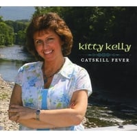 Kitty Kelly | Catskill Fever