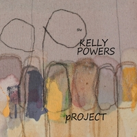 Kelly Powers Project | Kelly Powers Project