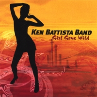 Ken Battista Band | Girl Gone Wild