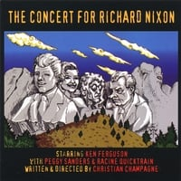 Ken Ferguson & Chris Champagne | The Concert for Richard Nixon