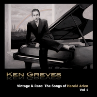 Ken Greves | Songs of Harold Arlen, Vol. 1