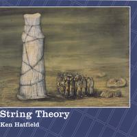 Ken Hatfield | String Theory