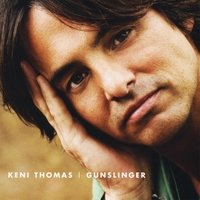 Keni Thomas | Gunslinger