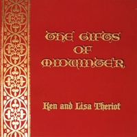 Ken and Lisa Theriot | The Gifts of Midwinter