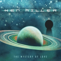 Ken Miller | The Mystery of Love