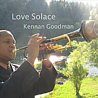 Kennan Goodman | Love Solace