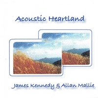James Kennedy/Allan Mallie | Acoustic Heartland