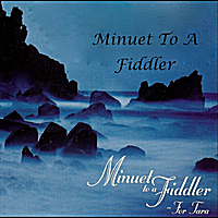 Kenneth Davidson & Cy's Clan | Minuet to a Fiddler