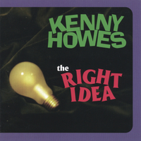 Kenny Howes | The Right Idea
