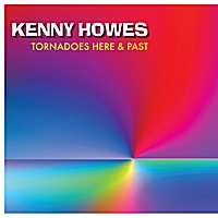 Kenny Howes | Tornadoes Here and Past